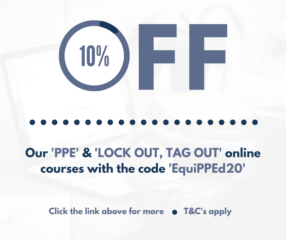 10% OFF PPE and Lock Out Tag Out online courses for Feb 20 HOM.