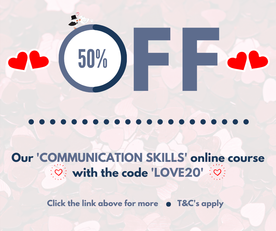 50% Off Communications Course for Valentine's Day.