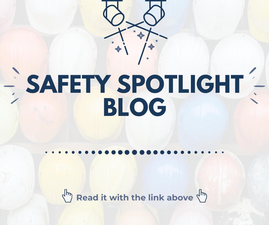 Safety Spotlight Blog