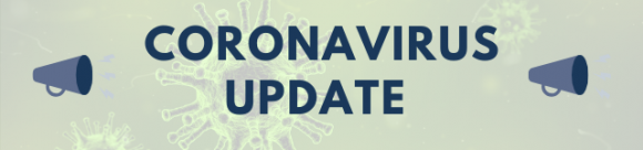 'Coronavirus Update' in a blue font alongside two blue megaphone illustrations against a slightly transparent green background which features viruses under a microscope.