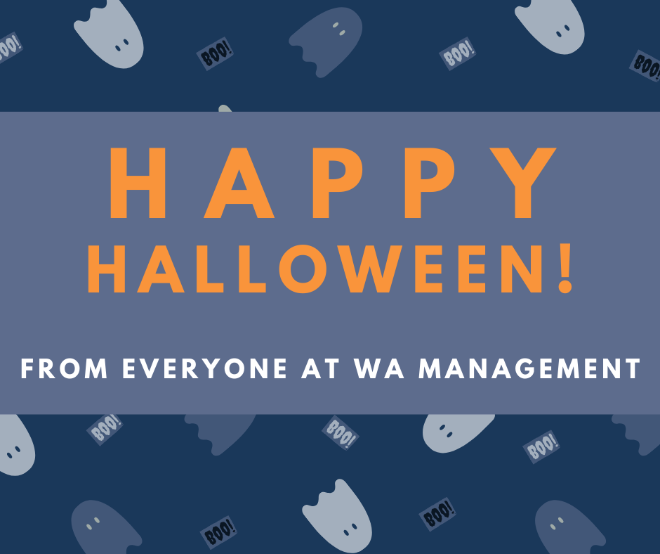 'Happy Halloween From Everyone at WA Management' in orange and white against a blue background with a ghosts and 'boo!' pattern.