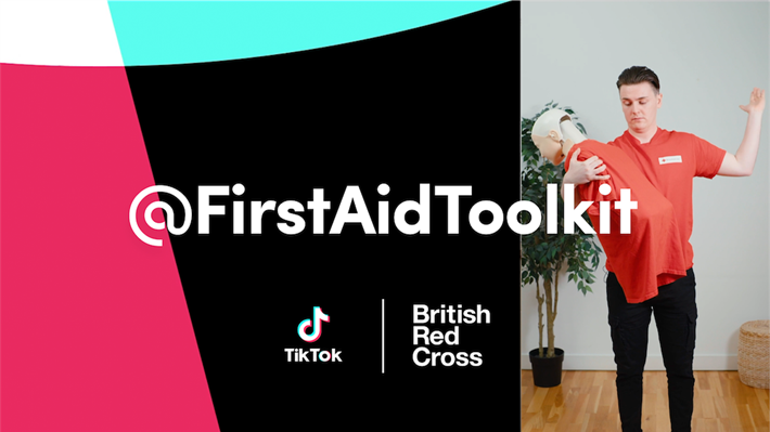 First Aid Toolkit on TikTok by The British Red Cross.