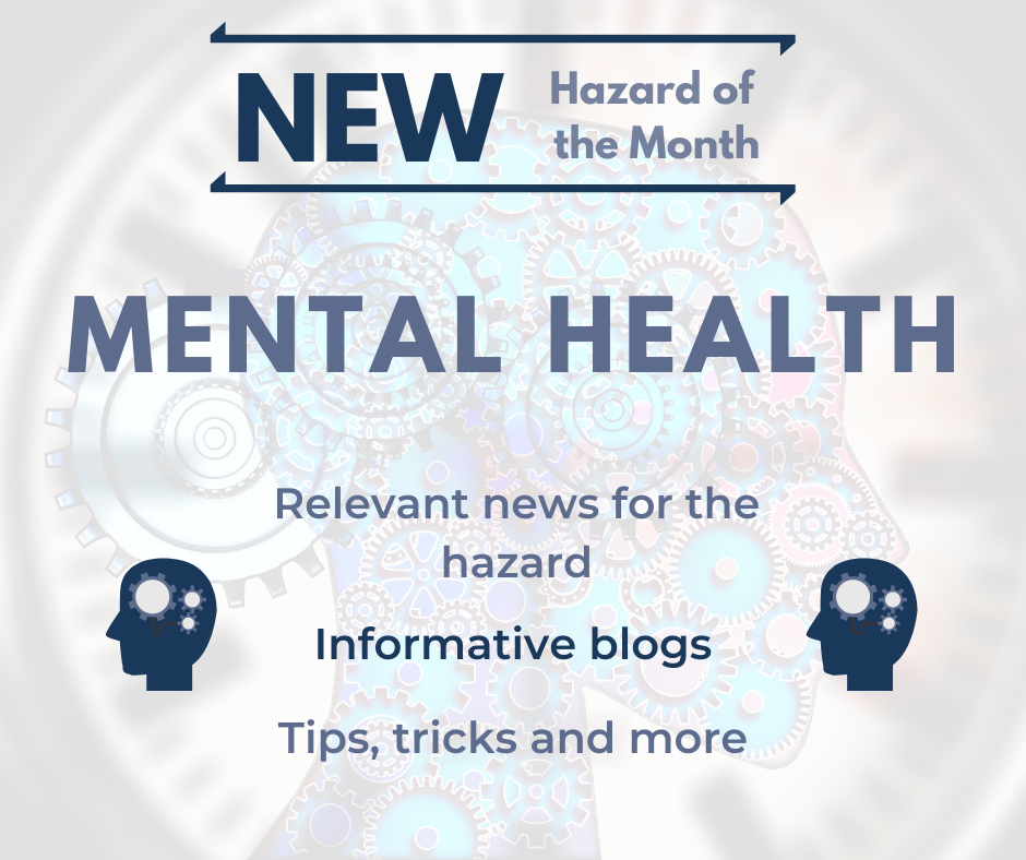 New Hazard of the Month for May: Mental Health