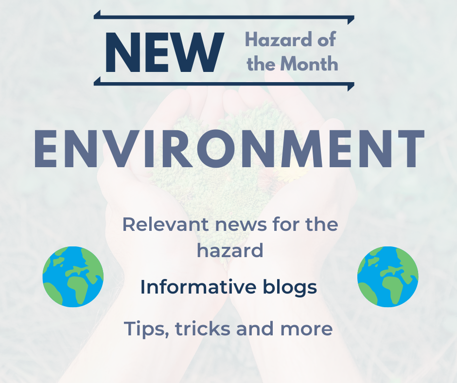 WA Management's new Hazard of the Month: the Environment